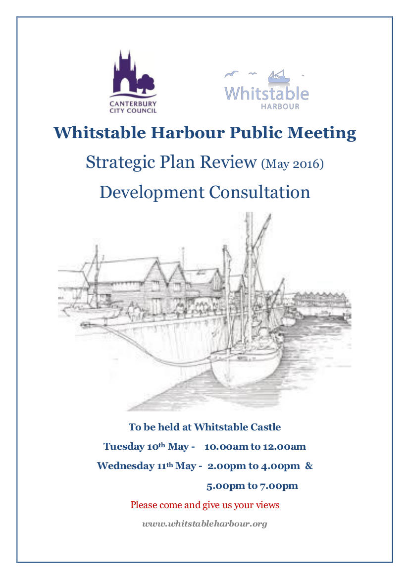 Tues 10th Wed 11th May - Whitstable Harbour Strategic Plan Review and Development Consultation